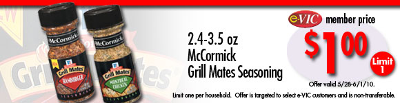 McCormick Grillmates Seasoning - 2.4 to 3.5 oz : eVIC Member Price - $1.00 - Limit 1