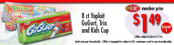Yoplait GoGurt, Trix and Kids Cup Yogurt - 8 ct : eVIC Member Price - $1.49 ea - Limit 1