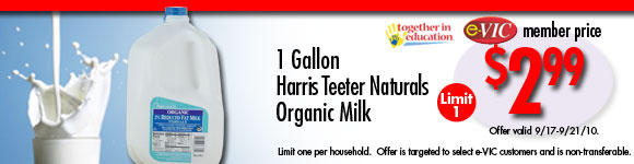 Harris Teeter Naturals Organic Milk - 1 gal : eVIC Member Price - $2.99 - Limit 1