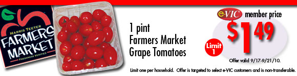 Farmers Market Grape Tomatoes - 1 pint : eVIC Member Price - $1.49 - Limit 1