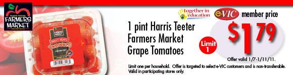 Harris Teeter Farmers Market Grape Tomatoes - 1 pt : eVIC Member Price - $1.79 ea - Limit 1