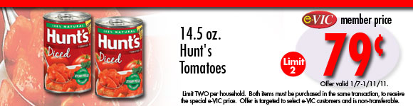 Hunt's Tomatoes - 14.5 oz : eVIC Member Price -  $0.79 ea - Limit 2