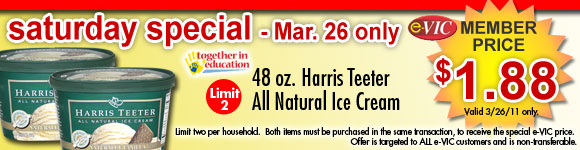 Saturday Only Special! Harris Teeter All Natural Ice Cream - 48 oz  eVIC Member Price March 26th ONLY - $1.88 ea - Limit 2
