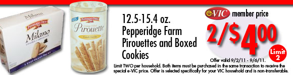 Pepperidge Farm Pirouettes and Boxed Cookies - 12.5-15.4 oz : eVIC Member Price - 2/$4.00 - Limit 2