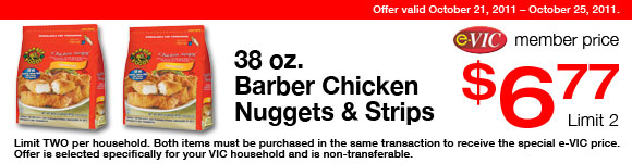 Barber Chicken Nuggets and Strips - 38 oz : eVIC Member Price - $6.77 ea - Limit 2