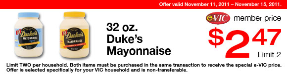 Duke's Mayonnaise -  32 oz : eVIC Member Price - $2.47 ea - Limit 2