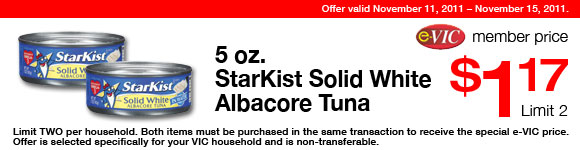 StarKist Solid White Albacore Tuna -  5 oz : eVIC Member Price - $1.17 ea - Limit 2