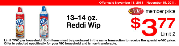 Reddi Wip -  13-14 oz : eVIC Member Price - $3.77 ea - Limit 2