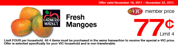 Harris Teeter Farmers Market Fresh Mangoes -  1 ct : eVIC Member Price - $0.77 ea - Limit 4