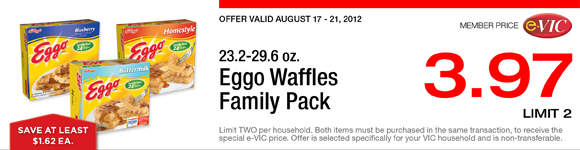 Eggo Waffles Family Pack - 23.2-29.6 oz : eVIC Member Price - $3.97 ea - Limit 2