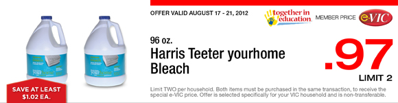 Harris Teeter yourhome Bleach - 96 oz : eVIC Member Price - $0.97 ea - Limit 2