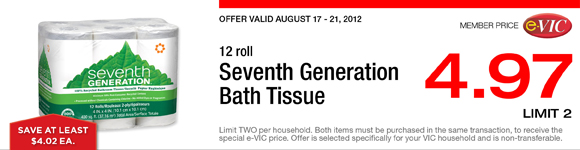 Seventh Generation Bath Tissue - 12 roll : eVIC Member Price - $4.97 ea - Limit 2