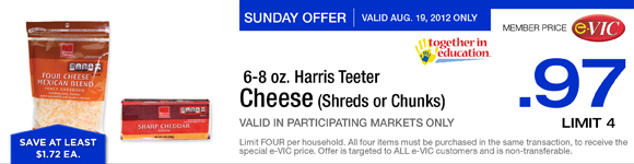 Sunday Only Special! Harris Teeter Cheese (Shreds or Chunks) - 6-8 oz :  eVIC Member Price August 19th ONLY - $0.97 ea - Limit 4